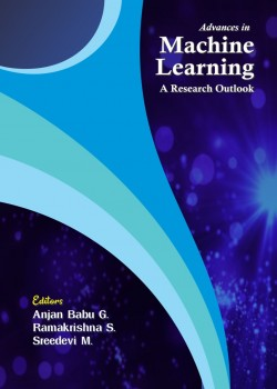 Advances in Machine Learning A Research Outlook