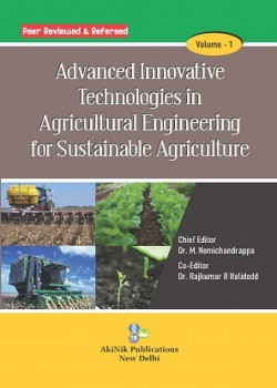 Advanced Innovative Technologies in Agricultural Engineering for Sustainable Agriculture