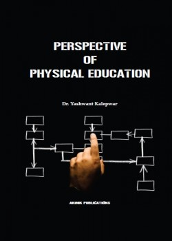 PERSPECTIVE OF PHYSICAL EDUCATION