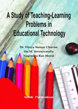 A Study of Teaching-Learning Problems in Educational Technology