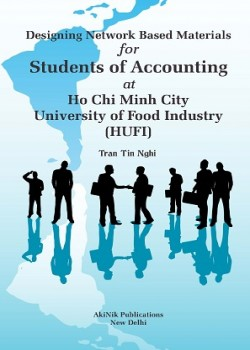 Designing Network-Based Materials for Students of Accounting at Ho Chi Minh City University of Food Industry (HUFI)