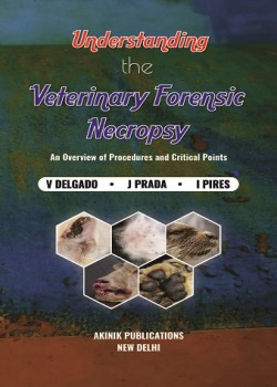 Understanding the Veterinary Forensic Necropsy