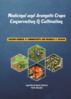 Medicinal and Aromatic Crops-conservation & Cultivation