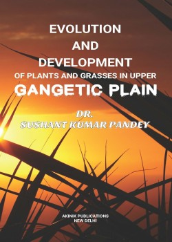 Evolution and Development of Plants And Grasses in Upper Gangetic Plain
