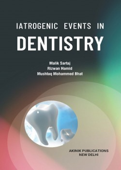 Iatrogenic Events in Dentistry