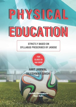 Physical Education (Strictly based on syllabus prescribed by JKBOSE) for Class XII J&K BOSE