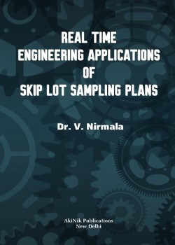 Real Time Engineering Applications of Skip Lot Sampling Plans
