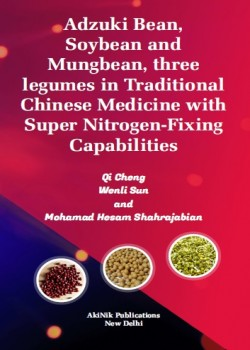 Adzuki Bean, Soybean and Mungbean, three legumes in Traditional Chinese Medicine with Super Nitrogen-fixing Capabilities