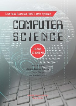 Text Book Based on HBSE Latest Syllabus Computer Science Class XI and XII