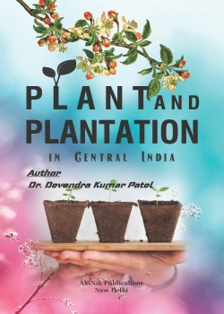Plant and Plantation in Central India