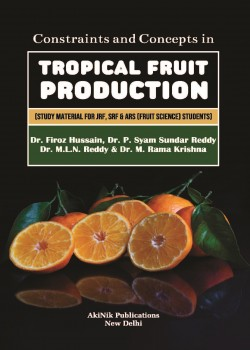 Constraints and Concepts in Tropical Fruit Production