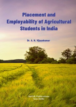 Placement and Employability of Agricultural Students in India