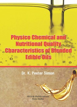 Physico Chemical and Nutritional Quality Characteristics of Blended Edible Oils