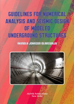 Guidelines for Numerical Analysis and Seismic Design of Modeled Underground Structures