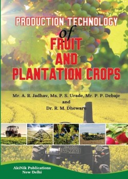 production technology of Fruit and plantation Crops