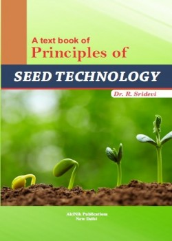 A Text Book of Principles of Seed Technology
