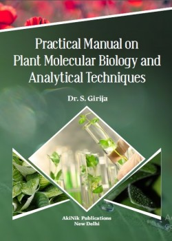 Practical Manual on Plant Molecular Biology and Analytical Techniques