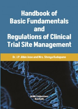 Handbook of Basic Fundamentals and Regulations of Clinical Trial Site Management