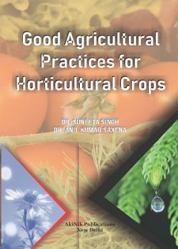 Good Agricultural Practices for Horticultural Crops
