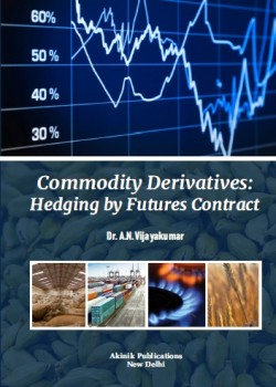 Commodity Derivatives: Hedging by Futures Contract