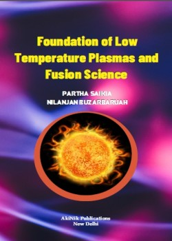 Foundation of Low Temperature Plasmas and Fusion Science