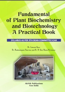 Fundamental of Plant Biochemistry and Biotechnology-A Practical Book