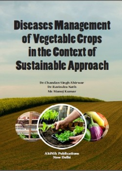 Diseases Management of Vegetable Crops in the Context of Sustainable Approach