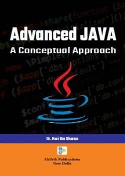 Advanced JAVA: A Conceptual Approach