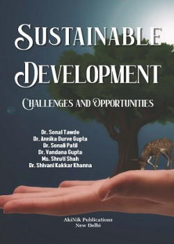 Sustainable Development: Challenges and Opportunities