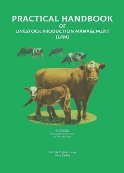 Practical Handbook of Livestock Production Management (LPM)