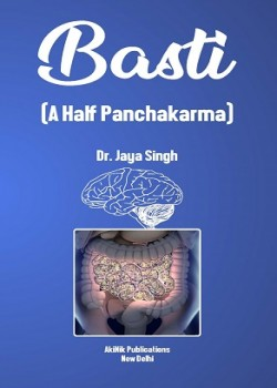 Basti (A Half Panchakarma)
