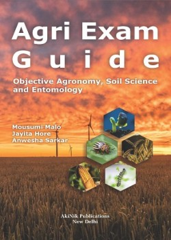Agri Exam Guide (Objective Agronomy, Soil Science and Entomology)
