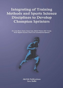 Integrating of Training Methods and Sport Science Disciplines to Develop Champion Sprinters