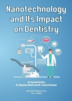 Nanotechnology and its Impact on Dentistry