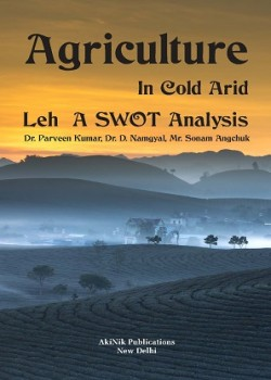 Agriculture in Cold Arid LEH a SWOT Analysis