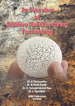 An Overview of Additive Manufacturing Technology