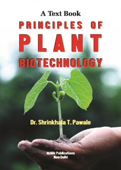 A Text Book on Principles of Plant Biotechnology