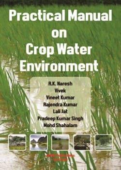 Practical Manual on Crop Water Environment