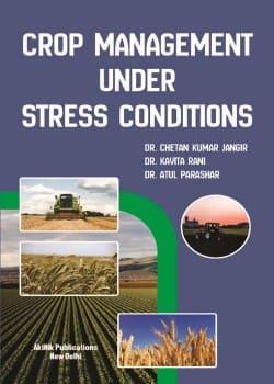 Crop Management Under Stress Conditions