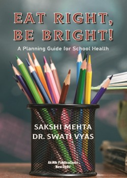 Eat Right Be Bright: A Planning Guide for School Health