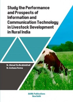 Study the Performance and Prospects of Information and Communication Technology in Livestock Development in Rural India
