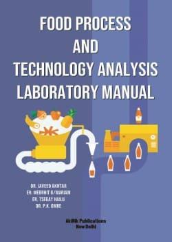 Food Process and Technology Analysis Laboratory Manua