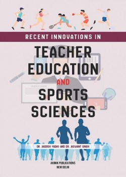 Recent Innovations in Teacher Education and Sports Sciences
