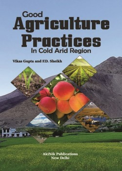 Good Agriculture Practices in Cold Arid Region