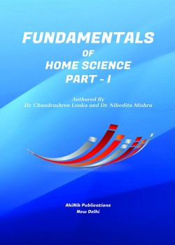 Fundamentals of Home Science Part - I