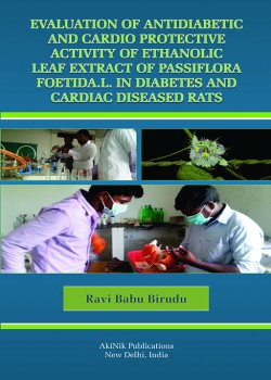 Evaluation of Antidiabetic and Cardio Protective Activity of Ethanolic Leaf Extract of Passiflora Foetida.L. in Diabetes and Cardiac Diseased Rats