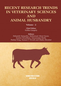 Recent Research Trends in Veterinary sciences and Animal Husbandry (Volume - 2)