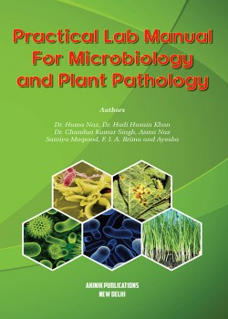 Practical Lab Manual For Microbiology and Plant Pathology