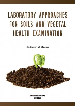 Laboratory Approaches For Soils and Vegetal Health Examination