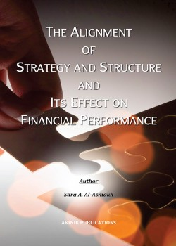 The Alignment of Strategy and Structure and Its Effect on Financial Performance